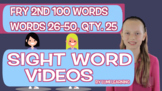 Fry 2nd 100, Sight Word Videos #26-50: Teach Spelling, Meaning, Usage, & More