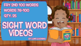 Fry 2nd 100, Sight Word Videos #76-100: Teach Spelling, Meaning, Usage, & More