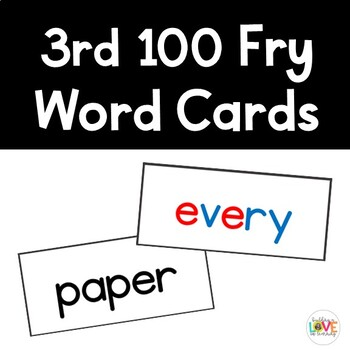 Fry 3rd 100 Sight Word Cards