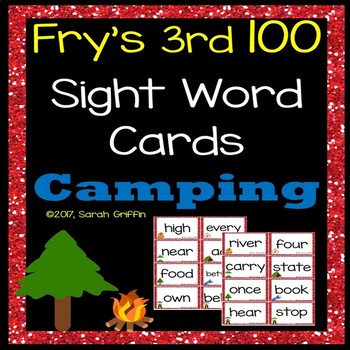 Fry 3rd 100 Sight Words #201-300 - Word Wall Cards - Camping Theme