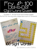 Fry 4th 100 Sight Word Practice Sheets: Dot to Dot and Stamp It sheets