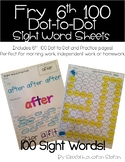 Fry 6th 100 Sight Word Practice Sheets: Dot to Dot and Stamp It sheets