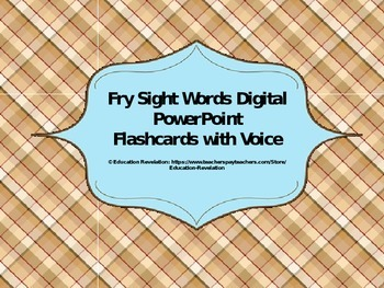 Fry Digital Sight Word PowerPoint Flashcards (Fry Words 1 - 100)