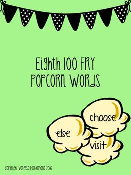 Fry Eighth 100 Popcorn Words