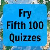 Fry Fifth 100 Quizzes (ESL - PDF)