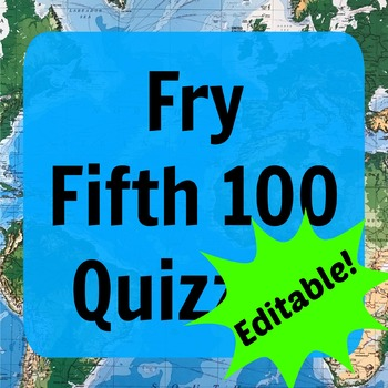 Fry Fifth 100 Quizzes (ESL - Editable)