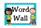 Fry First 100 Sight Words Word Wall (Turquoise)
