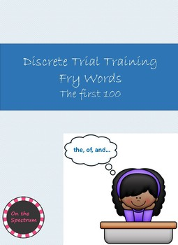 Fry First 100 Words Discrete Trial Training
