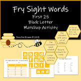 Fry Sight Word Block Letter Match-up: 1st set of 25 in the first 100