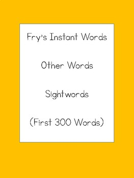 Fry First 300 Sightwords Labeled for Wilson