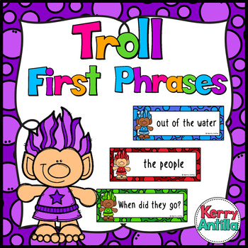 Troll First Phrases