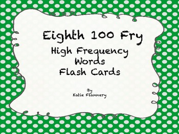 Fry Flash Cards (eighth 100)
