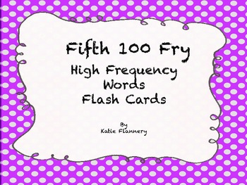 Fry Flash Cards (fifth 100)