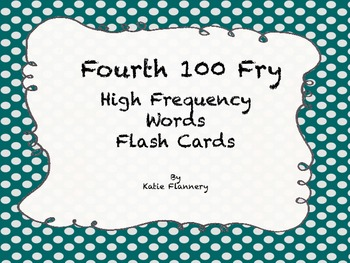 Fry Flash Cards (fourth 100)