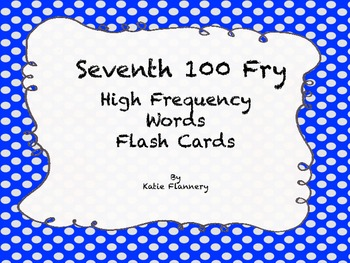 Fry Flash Cards (seventh 100)