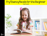 Fry Fluency Reads (The First 25)