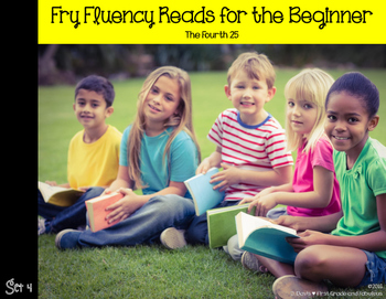 Fry Fluency Reads (The Fourth 25)