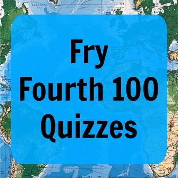 Fry Fourth 100 Quizzes (ESL - Editable)