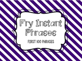 Fry Instant Phrases First 100 Word Lists