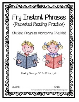 Fry Instant Phrases {Individual Progress Monitoring Chart & Testing Booklet}