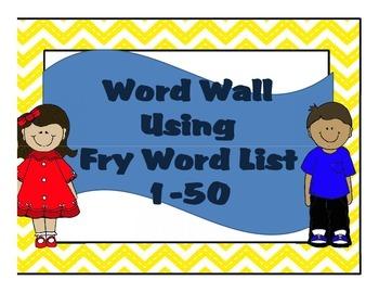 Fry List 1-50 Word Wall