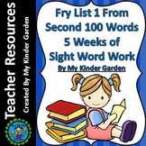 Fry High Frequency Words List 1 from 2nd 100 Words 5 Weeks of Sight Word Work