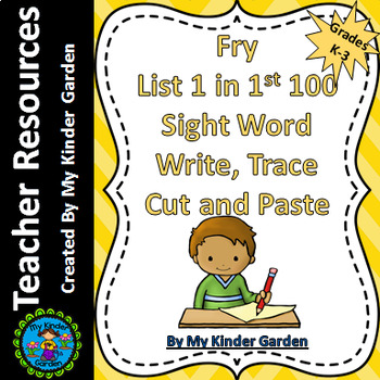 Fry List 1 in 1st 100 Write Trace Cut Paste High Frequency Words Sight Word Work