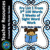 Fry High Frequency Words List 1 from 3rd 100 Words 5 Weeks of Sight Word Work