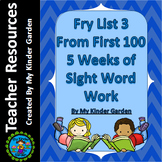 Fry High Frequency Words List 3 from 1st 100 Words 5 Weeks of Sight Word Work