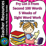 Fry High Frequency Words List 3 from 2nd 100 Words 5 Weeks of Sight Word Work