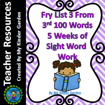 Fry High Frequency Words List 3 from 3rd 100 Words 5 Weeks