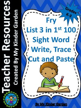Fry List 3 in 1st 100 Write Trace Cut Paste High Frequency Words Sight Word Work