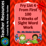Fry High Frequency Words List 4 from 1st 100 Words 5 Weeks of Sight Word Work