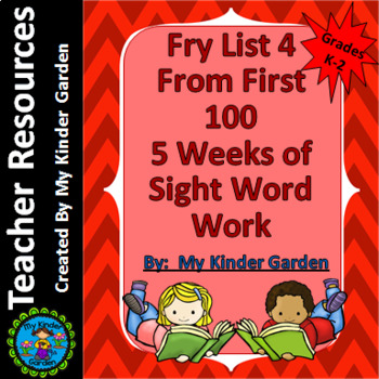 Fry List 4 from First 100 Words 5 Weeks of Sight Word Work