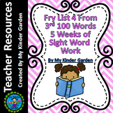 Fry High Frequency Words List 4 from 3rd 100 Words 5 Weeks of Sight Word Work