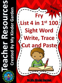 Fry List 4 in 1st 100 Write Trace Cut Paste High Frequency Words Sight Word Work