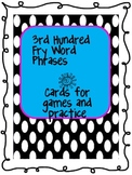 Fry Phrase Cards for Games & Practice - 3rd hundred phrases