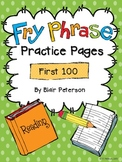 Fry Phrase Practice Pages: First 100