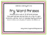 Fry Phrases (6 sets of 25 phrases)