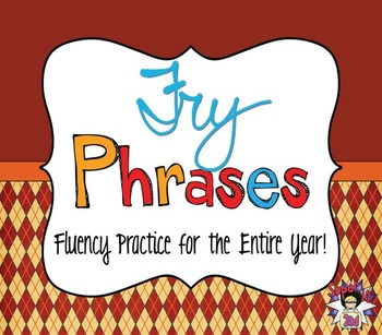 Fry Phrases - A Year of Fluency