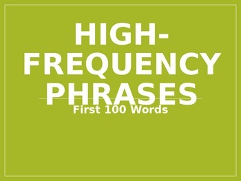 Fry Phrases First 100 Words