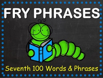 Fry Phrases Fluency Powerpoint - Seventh 100 Words