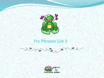 Fry Phrases List 3 Power Point