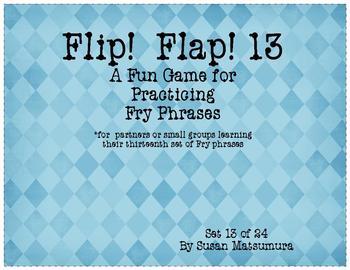 Fry Phrases Reading Game: Flip! Flap! 13