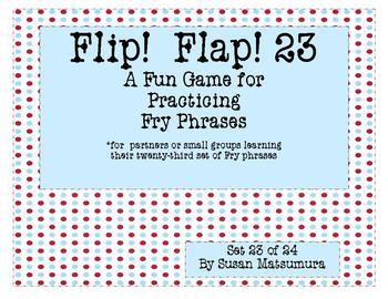 Fry Phrases Reading Game:  Flip! Flap! 23