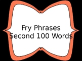 Fry Phrases-Second 100 words