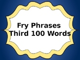 Fry Phrases-Third 100 words