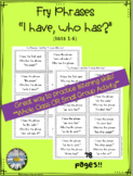 "Fry Phrases (list 1-6) ""I have, who has"" Activity"