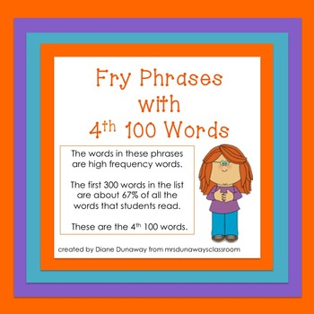 Fry Phrases with 4th 100 Words