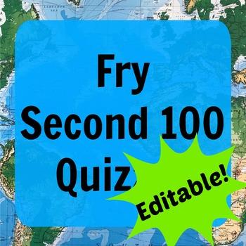 Fry Second 100 Quizzes (ESL - Editable)